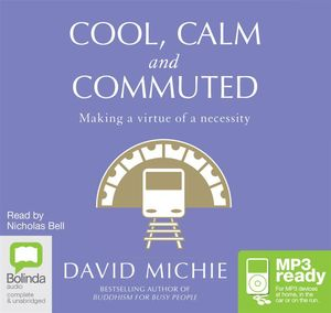 Cool, Calm And Commuted (MP3) - David Michie