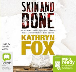 Skin And Bone (MP3) : Anya Crichton #3 - Kathryn Fox
