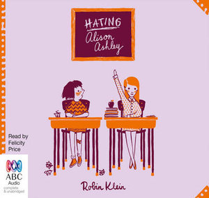 Hating Alison Ashley - Robin Klein