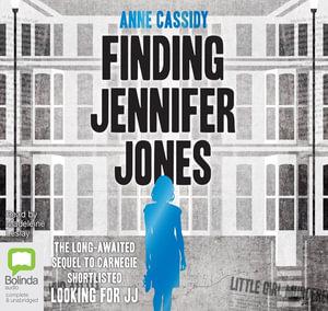Finding Jennifer Jones : Jennifer Jones #2 - Anne Cassidy