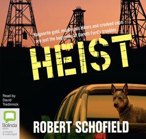 Heist - Robert Schofield