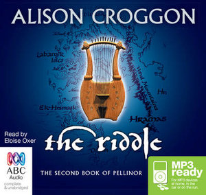 The Riddle (MP3) : Books of Pellinor #2 - Alison Croggon