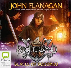 The Slaves of Socorro : Brotherband #4 - John Flanagan