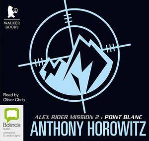 Point Blanc : Alex Rider #2 - Anthony Horowitz