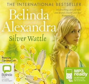 Silver Wattle (MP3) - Belinda Alexandra