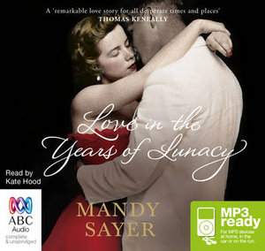 Love In The Years Of Lunacy (MP3) - Mandy Sayer