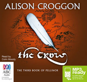 The Crow (MP3) : Books of Pellinor #3 - Alison Croggon