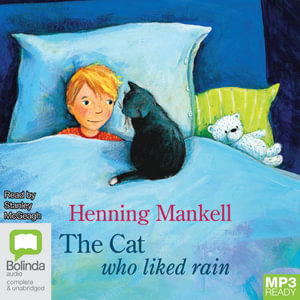 The Cat Who Liked Rain (MP3) - Henning Mankell