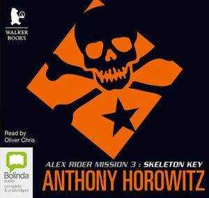 Skeleton Key : Alex Rider #3 - Anthony Horowitz