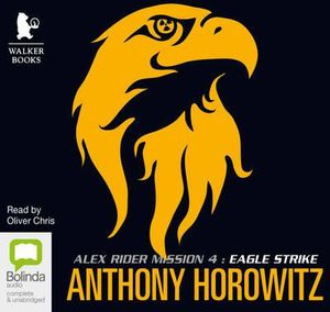Eagle Strike : Alex Rider #4 - Anthony Horowitz