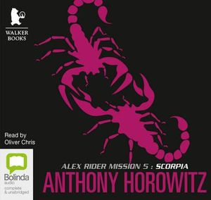 Scorpia : Alex Rider #5 - Anthony Horowitz