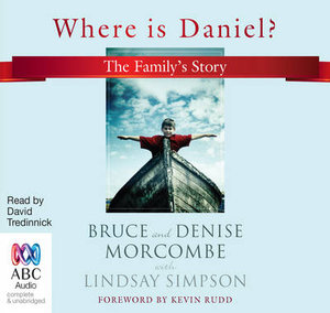 Where is Daniel? : The Family's Story - Bruce Morcombe