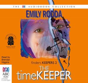 The Timekeeper : Finders keepers #2 - Emily Rodda