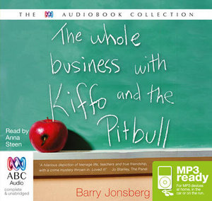 The Whole Business With Kiffo And The Pitbull (MP3) - Barry Jonsberg