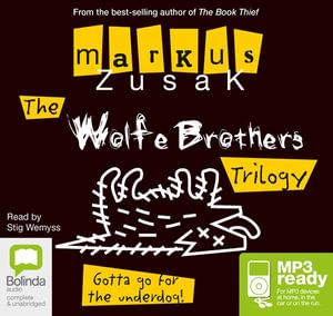 Underdog Trilogy (MP3) : Wolfe Brothers #1-3 - Markus Zusak