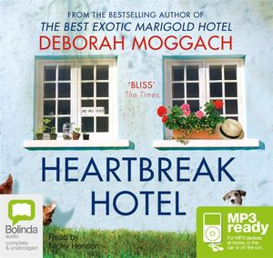 Heartbreak Hotel (MP3) - Deborah Moggach