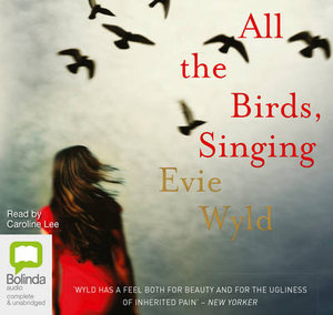 All the Birds, Singing - Evie Wyld