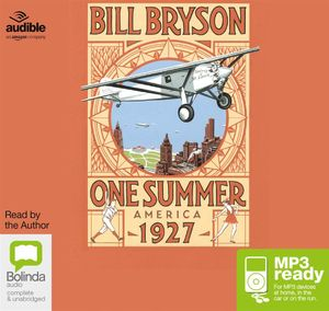 One Summer : America 1927 (MP3) - Bill Bryson
