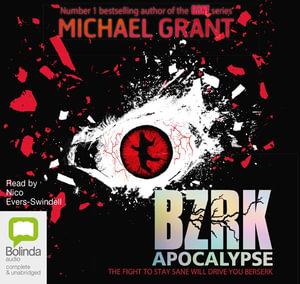 Apocalypse : BZRK Series - Michael Grant