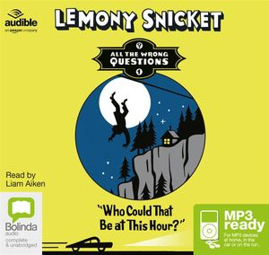 Who Could That Be At This Hour? (MP3) - Lemony Snicket