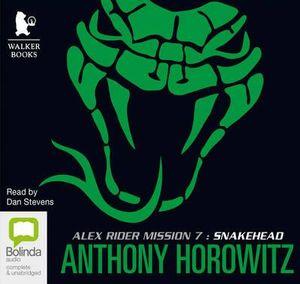 Snakehead : Alex Rider #7 - Anthony Horowitz