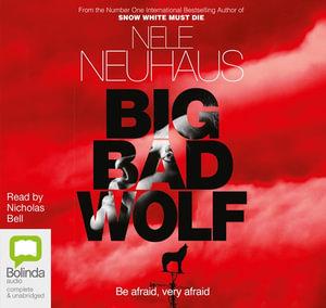 Big Bad Wolf : Bodenstein & Kirchhoff #6 - Nele Neuhaus