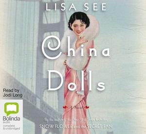China Dolls - Lisa See