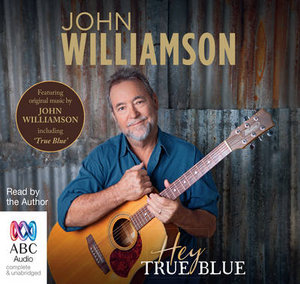 Hey True Blue - John Williamson