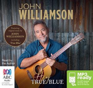 Hey True Blue (MP3) - John Williamson