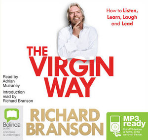 The Virgin Way (MP3) : How to listen, learn, laugh and lead  - Richard Branson