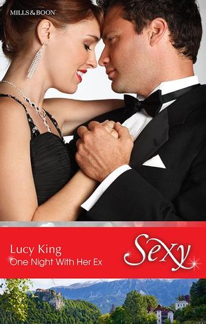 One Night With Her Ex : Sexy - Lucy King