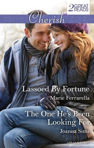Lassoed By Fortune / The One He's Been Looking For : Cherish Duo - Marie Ferrarella