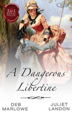 A Dangerous Libertine/An Improper Aristocrat/The Maiden's Abduction : An Improper Aristocrat / The Maiden's Abduction - Deb Marlowe