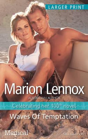 Waves Of Temptation : Mills & Boon Medical - Marion Lennox
