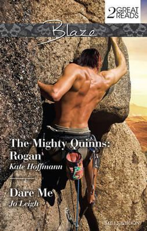 The Mighty Quinns - Rogan / Dare Me : Mills and Boon Blaze - Kate Hoffmann