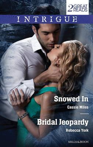 Snowed In/Bridal Jeopardy : Snowed In / Bridal Jeopardy - Cassie Miles
