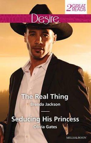 The Real Thing/Seducing His Princess : The Real Thing / Seducing His Princess - Brenda Jackson