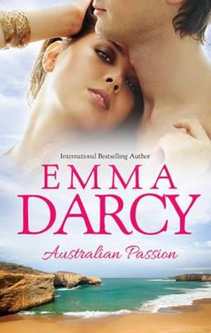 Australian Passion/The Costarella Conquest/The Hot-Blooded Groom/Inherited : One Nanny - Emma Darcy