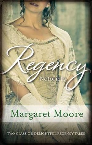 Regency Notoriety : The Dark Duke / The Rogue's Return - Margaret Moore