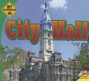City Hall : My Neighborhood - Megan Cuthbert