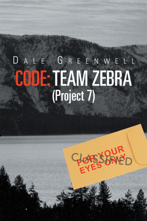 Code : Team Zebra: (Project 7) - Dale Greenwell