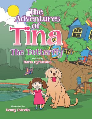 The Adventures of Tina : The Butterfly - Maria Kyriakides
