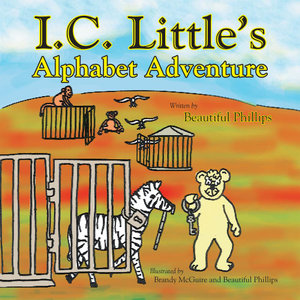 I. C. Little's Alphabet Adventure - Beautiful Phillips