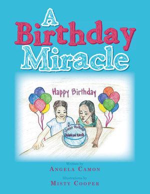 A Birthday Miracle - Angela Camon