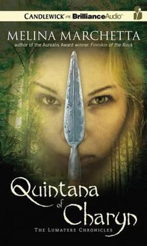 Quintana of Charyn : Lumatere Chronicles - Melina Marchetta