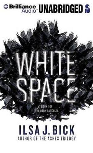 White Space - Ilsa J Bick