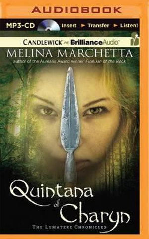 Quintana of Charyn : Lumatere Chronicles : Book 3 - Melina Marchetta