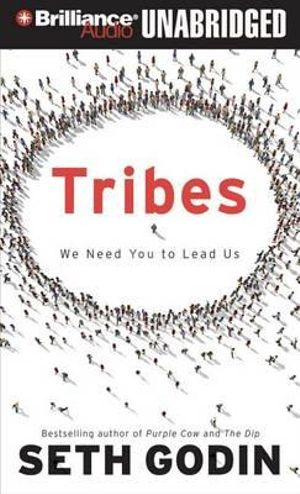 Tribes : We Need You to Lead Us - Seth Godin