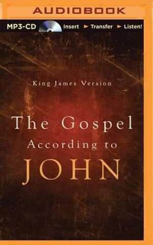 The Gospel According to John, King James Version - George Vafiadis