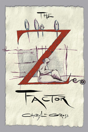 The Z Factor - Cheryl M. Gross